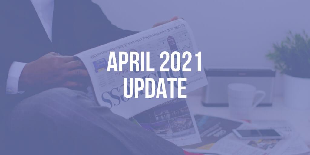 CEO Update: April 2021